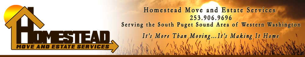 Local Moves - Homestead Move and Estate Services  - Serving the South Puget Sound Area of Western Washington